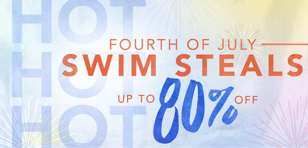 Hot, Hot, Hot: Fourth of July Swim Steals