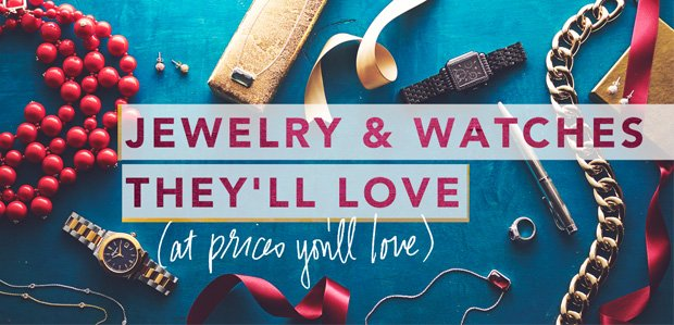 Jewelry & Watches They'll Love