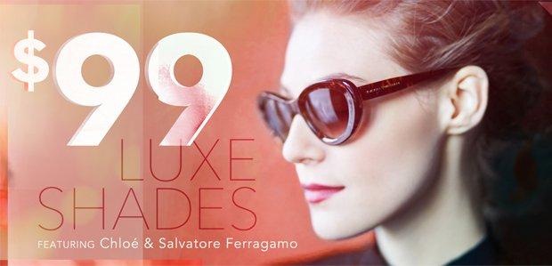 $99 Shades Featuring Chloe & Salvatore Ferragamo