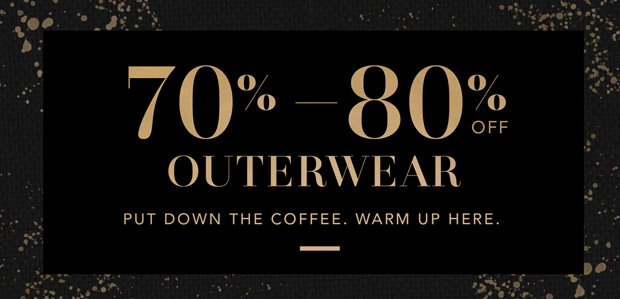 The Holiday Hangover Sale: Outerwear Edition