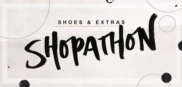 SHOPATHON: Shoes & Extras