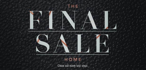 THE FINAL SALE: HOME