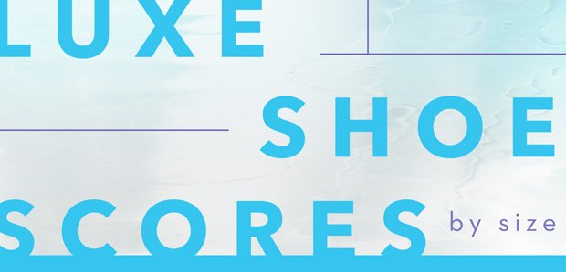 Luxe Shoe Scores by Size