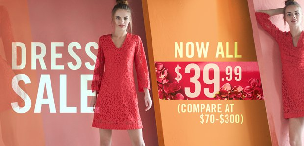 Dress Sale: ALL $39.99