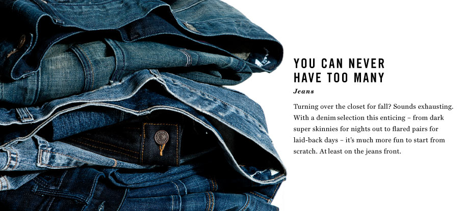 You Can Never Have Too Many: Jeans